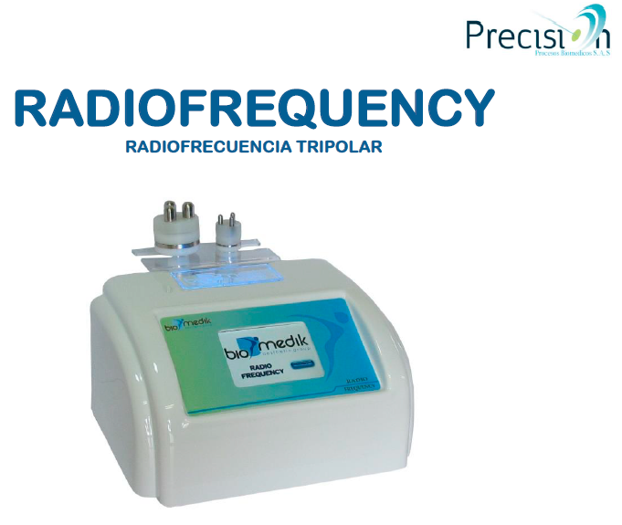 RADIOFREQUENCY: Radiofrecuencia Tripolar